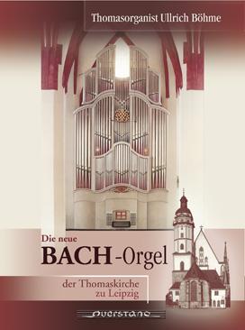 Woehl-Bach-Orgel der Thomaskirche Leipzig
