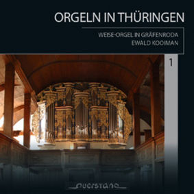 CD-Cover: Ewald Kooiman an der Weise-Orgel in Gräfenroda-Thüringen