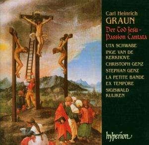 """Cover: Carl Heinrich Graun: Passion """"Der Tod Jesu"""" Sigiswald Kuiken"""