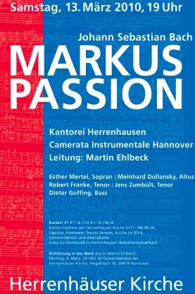 Kantorei Herrenhausen J.S. Bach Markus Passion