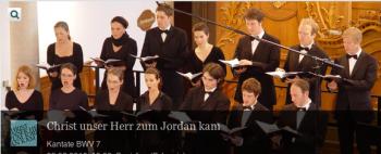 """J.S. Bach-Stiftung St. Gallen Kantate: BWV 7 """"Christ unser Herr zum Jordan kam"""""""