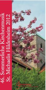 St. Michaelis Hildesheim Sommerliche Kirchnmusik 2012