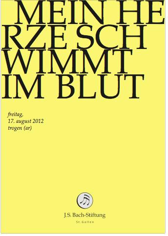 J.S. Bach-Stiftung St. Gallen das vorgesehene Programm für den 17.08.2012