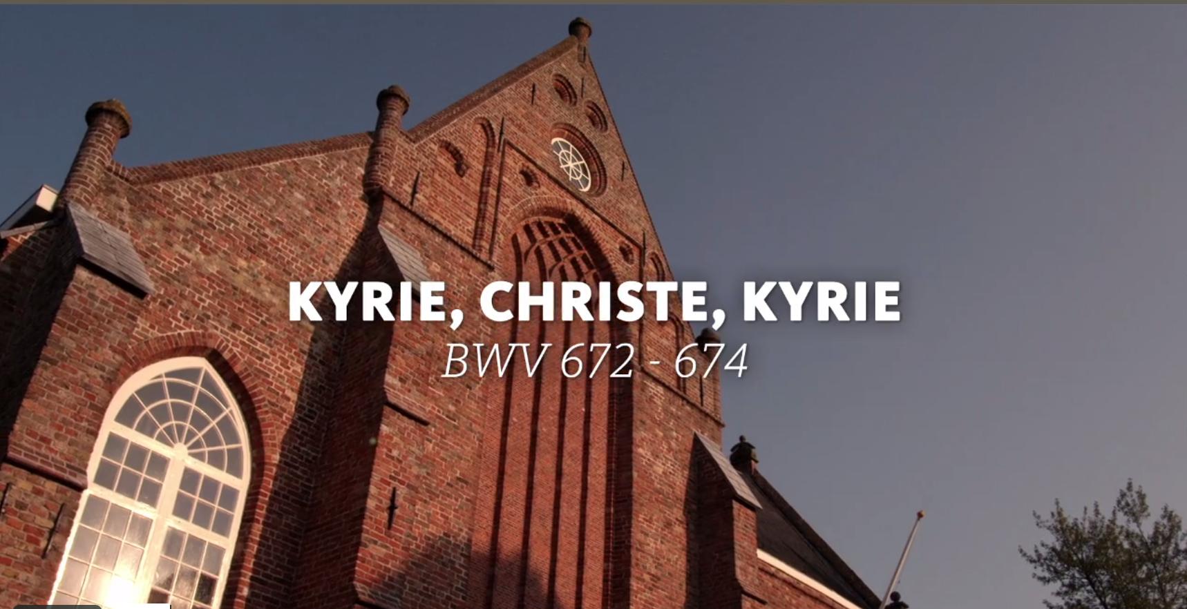 ALL OF BACH BWV 672 673 674  Kyrie Christ Kyrie