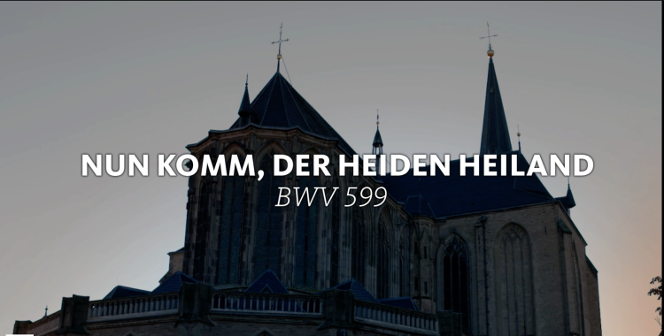 all-of-bach-bwv-599-orgel-nun-komm-er-heiden-heiland