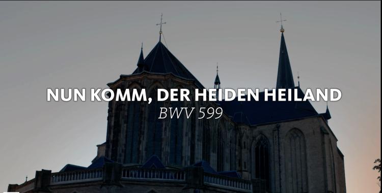 all-of-bach-bwv-599-orgel-nun-komm-er-heiden-heiland